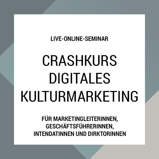 Crashkurs: Digitales Kulturmarketing