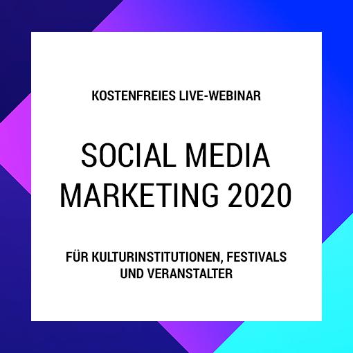 Webinar: Social Media Marketing 2020