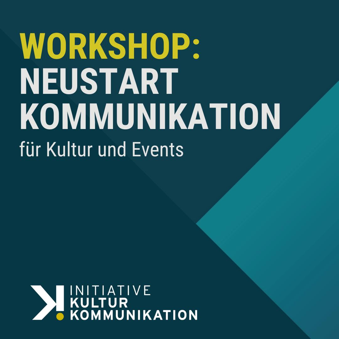 Workshop: Neustart Kommunikation